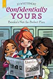 Brooke's Not-So-Perfect Plan (Confidentially Yours)