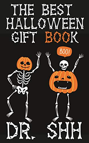 The Best Halloween Gift Book: Spooky Jokes for Kids 6-12 Years Old (Joke Books Free Kindle)