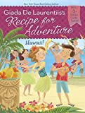Hawaii! #6 (Recipe for Adventure)