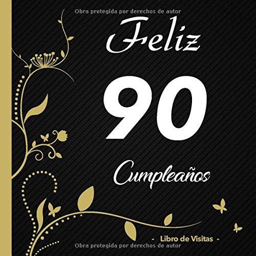 Feliz 90 cumpleaños - Libro de visitas -: Para llenar | Para ...