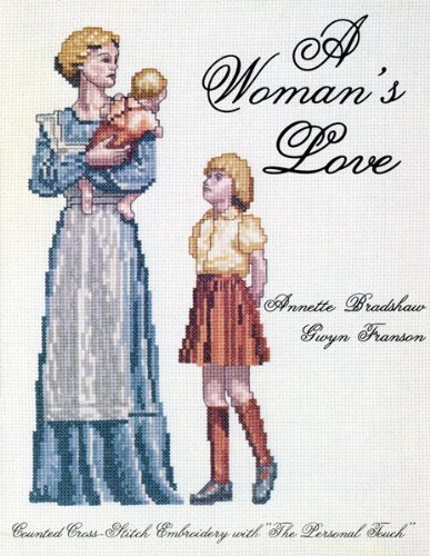 A Womans Love Counted Cross Stitch Embroidery With The Personal