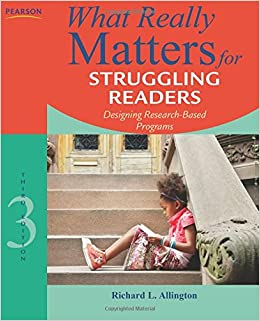 What Really Matters for Struggling Readers: Designing ...