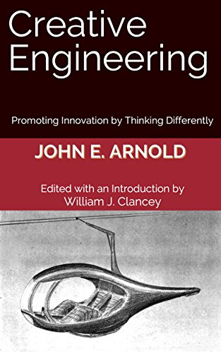 Creative Engineering: Promoting Innovation by Thinking Differently