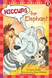img - for Hiccups For Elephant (level 2) (Hello Reader) book / textbook / text book