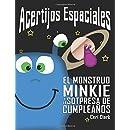 Acertijos Espaciales: El Monstruo Minkie y la Sorpresa de Cumpleaños (Volume 1) (Spanish Edition)
