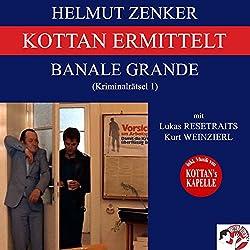 Banale Grande (Kottan ermittelt - Kriminalrätsel 1)