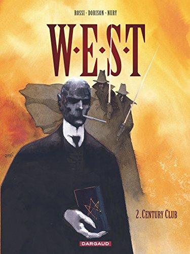W.E.S.T, tome 2 : Century Club