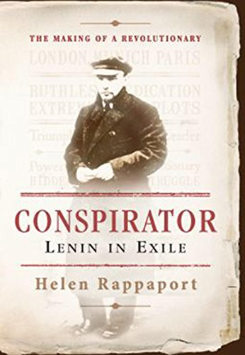 Conspirator: Lenin in Exile by [Rappaport, Helen]