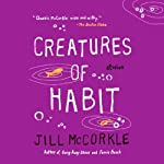 Creatures of Habit: Stories | Jill McCorkle