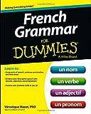 French Grammar for Dummies, Véronique Mazet, 1118502515