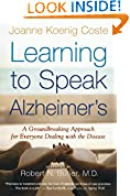 #10: Learning to Speak Alzheimer's: A Groundbreaking Approach for Everyone Dealing with the Disease