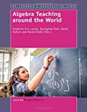 img - for Algebra Teaching Around the World book / textbook / text book
