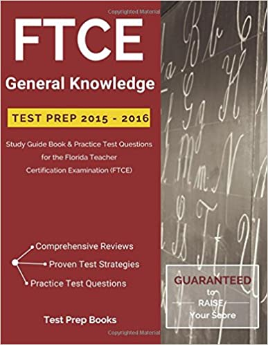 Ftce General Knowledge Test Prep 2015 2016 Study Guide Book