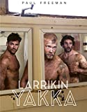 img - for Larrikin Yakka book / textbook / text book