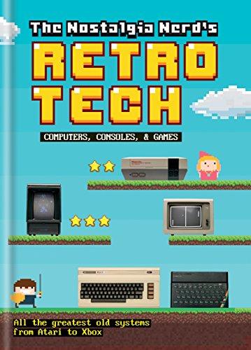(The Nostalgia Nerd's Retro Tech: Computer, Consoles & Games)
