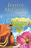 One Crazy Summer, Jenyfer Matthews, 1463524994