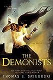 The Demonists (A Demonists Novel)