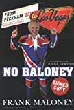 img - for No Baloney: From Peckham to Las Vegas (Journey from Peckham to Las Vegas) book / textbook / text book