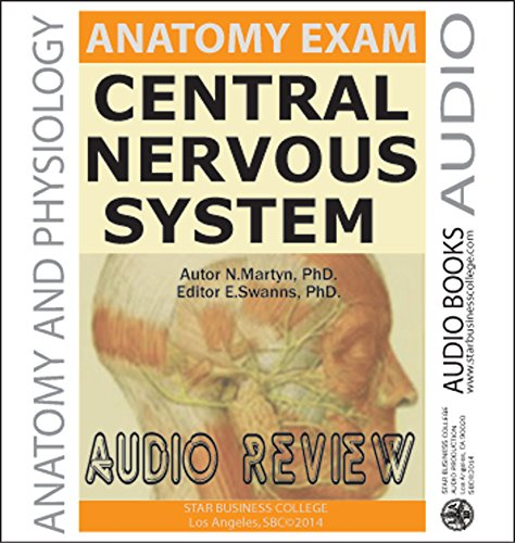 Central Nervous System & Tissue, Anatomy, Audio Review PDF