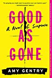 Image of Good as Gone: A Novel of Suspense