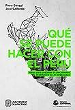 Qué se puede hacer con el Perú: Ideas para sostener el crecimiento en el largo plazo (Spanish Edition)