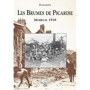 Les Brumes de Picardie - Moreuil 1918 par Pilot