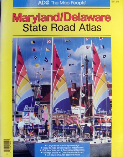 Maryland/Delaware State Road Atlas by Brand: Adc the Map People