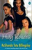 Holy Rollers, ReShonda Tate Billingsley, 1416578056