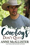 img - for Cowboys Don't Quit (The Tanner Brothers) (Volume 2) book / textbook / text book