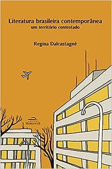 Literatura Brasileira Contemporânea: um Território