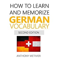 How to Learn and Memorize German Vocabulary