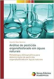 Análise de pesticida organofosforado em águas naturais: Metodologia eletroanalítica para determinação de pesticida organofosforado em águas naturais