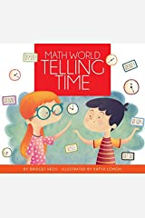 Telling Time (Math World) Kindle Edition