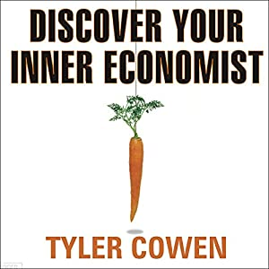 Discover Your Inner Economist Audiobook