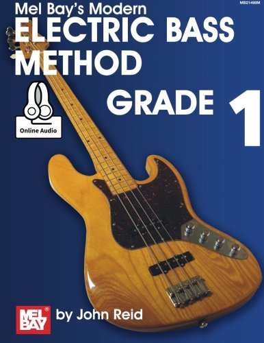 Modern Electric Bass Method, Grade 1 (Modern - Mel Bay Bass