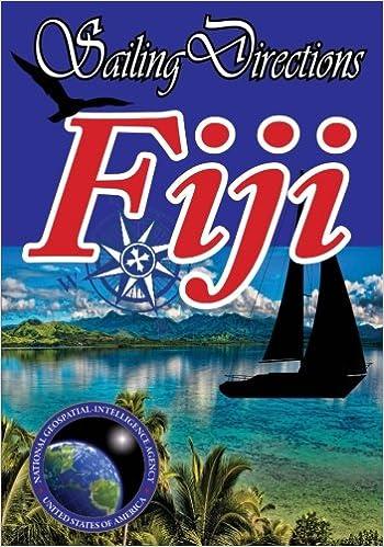 Sailing Directions Fiji: Pacific Pilot: National Geospatial