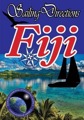 Sailing Directions Fiji: Pacific Pilot