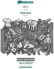 BABADADA black-and-white, Telugu (in telugu script) - Eesti keel, visual dictionary (in telugu script) - piltsõnastik: Telugu (in telugu script) - Estonian, visual dictionary