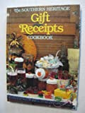 The Southern Heritage Gift Receipts Cookbook, , 0848706153