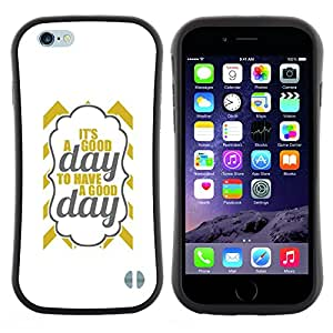 "Hypernova Slim Fit Dual Barniz Protector Caso Case Funda Para Apple (4.7 inches!!!) iPhone 6 / 6S (4.7 INCH) [Es un texto Good Day Oro gris minimalista""]"