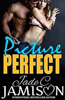 Picture Perfect by [Jamison, Jade C.]