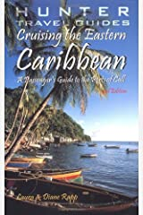 Cruising the Eastern Caribbean: A Passenger's Guide to the Ports of Call (Cruising the Caribbean) Paperback