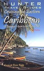 Cruising the Eastern Caribbean: A Passenger's Guide to the Ports of Call (Cruising the Caribbean)