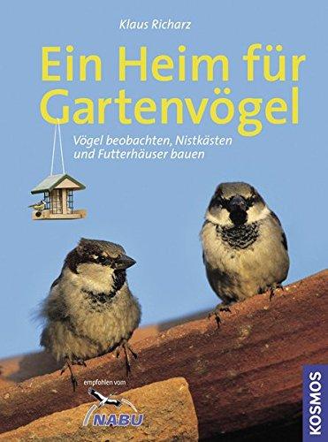 Ein Heim für Gartenvögel