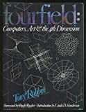 Fourfield (Fourth Field): Computers, Art & the 4th Dimension