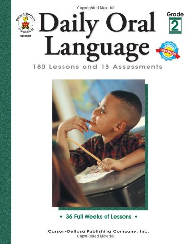 Daily Oral Language, Grade 2: 180 Lessons and 18 Assessments (Daily Series) by Carson-Dellosa Publishing