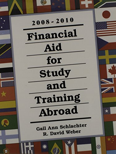 Financial Aid for Study and Training Abroad, 2008-2010