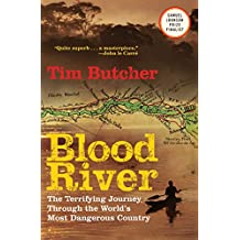 Blood River: The Terrifying Journey through the World's Most Dangerous Country (English Edition)