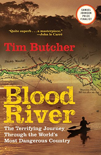 Blood River: The Terrifying Journey through the World's Most Dangerous Country cover