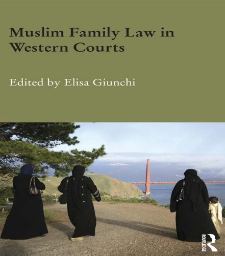 Download Muslim Family Law in Western Courts (Durham Modern Middle East and Islamic World Series) Pdf